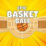 Epic Basketball